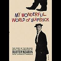 My Wonderful World Of Slapstick (English Edition)