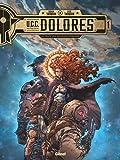 UCC Dolores - Tome 01: La Trace des nouveaux pionniers