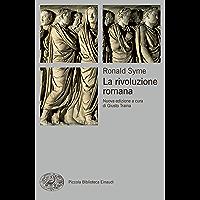 La rivoluzione romana (Piccola biblioteca Einaudi. Nuova serie Vol. 622)
