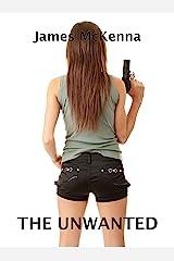 The Unwanted (Sean Fagan Book 3) Kindle Edition