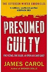 Presumed Guilty (Jefferson Winter) Kindle Edition