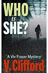 Who is She?: A Viv Fraser Mystery (Scottish Mystery Book 5) Kindle Edition