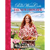 The Pioneer Woman Cooks―The New Frontier: 112 Fantastic Favorites for Everyday Eating