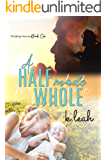 A Half Made Whole (Finding Home Book 1)