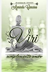 Viri (Simplemente Amor nº 2) Versión Kindle
