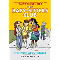 The Truth About Stacey: Full-Color Edition (The Baby-Sitters Club Graphix #2) (English Edition)