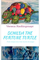 Schilda, the Fortune Turtle: First steps into the world of magic (English Edition) Kindle Ausgabe