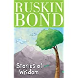Ruskin Bond - Stories of Wisdom