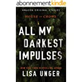 All My Darkest Impulses (House of Crows Book 1) (English Edition)