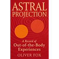 Astral Projection (English Edition)