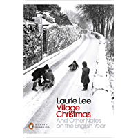 Village Christmas: And Other Notes on the English Year (Penguin Modern Classics) (English Edition)