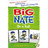 Big Nate on a Roll: Book 3