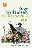 Karneval der Tiere: Illustriert von Volker Kriegel