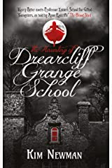 The Haunting of Drearcliff Grange School Kindle Edition