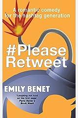 #PleaseRetweet Kindle Edition