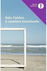 Il cavaliere inesistente (Oscar opere di Italo Calvino Vol. 3) Formato Kindle