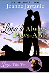 Love's Always Paws-Able: A Small Town Dog Rescue Second Chance Romance (Love, Take Two Book 1) Kindle Edition