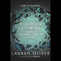 Delirium Stories: Hana, Annabel, Raven and Alex