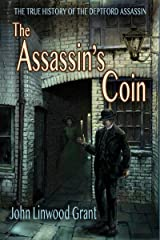 The Assassin's Coin: The True History of the Deptford Assassin Kindle Edition
