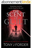The Scent of Guilt: a serial killer thriller not to be missed (DI Bliss Book 2) (English Edition)