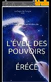 L'éveil des pouvoirs (La Trilogie des deux écoles de magie t. 1)