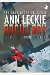 ANCILLARY. Trilogia Imperial Radch (Italian Edition) Kindle Edition