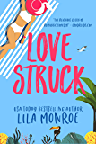 Lovestruck: A Romantic Comedy (Lucky in Love Book 3) (English Edition)