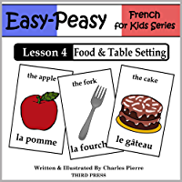 French Lesson 4: Food & Table Setting (Easy-Peasy French for Kids)