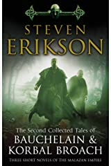 The Second Collected Tales of Bauchelain & Korbal Broach: Three Short Novels of the Malazan Empire Paperback
