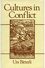 Cultures in Conflict: Encounters Between European and Non-European Cultures, 1492-1800 Taschenbuch