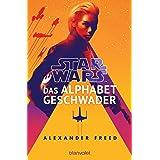 Star Wars™ - Das Alphabet-Geschwader (German Edition)
