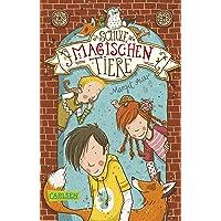 Die Schule der magischen Tiere 1: Die Schule der magischen Tiere (1)