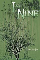 I Am Nine Paperback