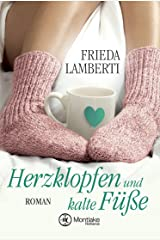 Herzklopfen und kalte Füße Kindle Ausgabe