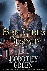 A Farm Girl's Despair (The Winds of Misery Victorian Romance) (A Family Saga Novel) Kindle Edition
