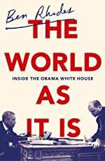 The World As It Is: Inside the Obama White House