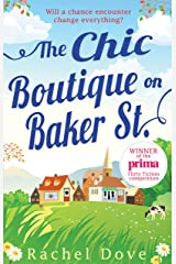 The Chic Boutique On Baker Street: A laugh out loud, feel good romance (Mills & Boon M&B) Kindle Edition