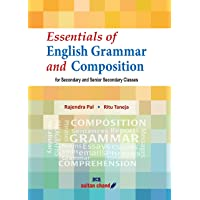 Essentials of English Grammar and Composition for Secondary and Senior Secondary Classes (2018-19 Session): Textbook for…