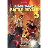 Fortnite - Piégé dans Battle Royale - tome 3 La trahison de Salty Springs