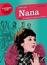 Nana (1880) : Suivi d'une anthologie sur la figure de la prostituée