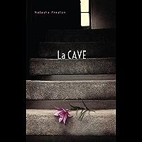 La cave (Titre original : The Cellar) (Hors-séries)