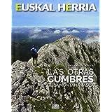 Las 100 cimas más bellas de la Montaña Vasca: 2 Guías ...