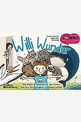 Willi Wunder - Das Bilder-Erzählbuch für alle Kinder, die ihre Einzigartigkeit entdecken wollen (SOWAS!) Kindle Ausgabe