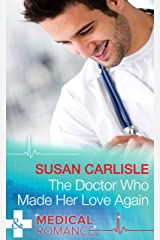 The Doctor Who Made Her Love Again (Mills & Boon Medical) (Heart of Mississippi, Book 1) Kindle Edition