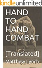 HAND TO HAND COMBAT: [Translated]