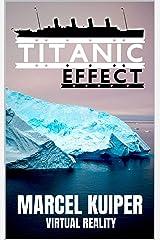 Titanic Effect Kindle Ausgabe