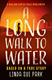 Long Walk to Water: International Bestseller Based on a True Story