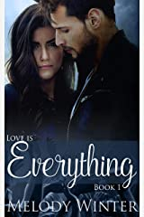 Love is Everything Kindle Edition