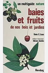 Baies et fruits de nos bois et jardins (French Edition) Kindle Ausgabe