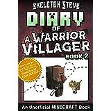 Diary of a Minecraft Warrior Villager - Book 2: Unofficial Minecraft Books for Kids, Teens, & Nerds - Adventure Fan Fiction D